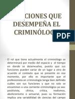 Funciones Que Desempeña El Criminólogo