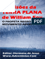 As Visões Da TERRA PLANA de William Foy