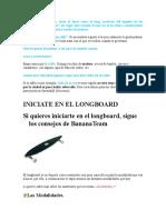Historia Longboard y Estilos