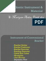 Orthodontic Instrument & Material1