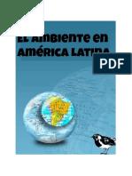 El Ambiente en America Latina