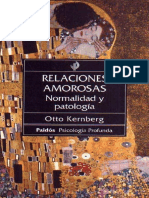 Otto Kernberg - Relaciones Amorosas Normalidad y Patologia