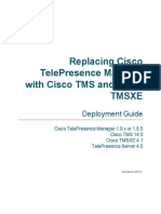 Replacing CTS Man With Cisco TMS Deployment Guide TMSXE 4 1 TMS 14