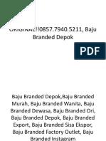 ORIGINAL!!0857.7940.5211, Baju Branded Depok