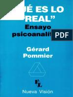 Pommier Gerard - Que Es Lo Real - Ensayo Psicoanalitico.pdf