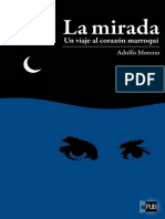 La mirada. Un viaje al corazon marroqui - Adolfo Moreno.epub