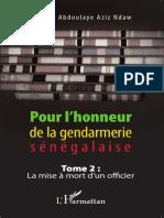 Pour l Honneur de La Gendarmerie Senegalaise Tome 2