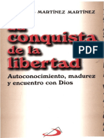 Martinez, Jose Luis - La Conquista de La Libertad