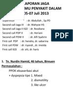 Laporan Jaga 7 Juli 2013