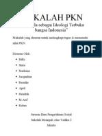 Makalah PKN (Pancasila Sebagai Ideologi Terbuka Bangsa Indonesia)