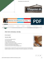 Pão 100% Integral de Mel _ Máquina de Pão.pdf