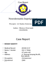 Neurodermatitis Impetigenisata Case Report