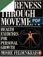 (Penguin Handbooks) Moshe Feldenkrais-Awareness Through Movement-Penguin Books Ltd (1980).pdf