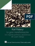 6 La-Gran-Transformacion-Los-origenes-politicos-y-economicos-de-nuestro-tiempo-Karl-Polanyi.pdf