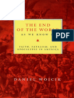 Daniel Wojcik the End of the World as We Know It Faith, Fatalism, And Apocalypse in America