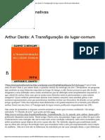 Arthur Danto_ a Transfiguração Do Lugar-comum _ Reinventar Alternativas
