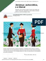 Estilos de Liderança_ Autocrática, Democrática e Liberal - Artigos - Negócios - Administradores.com