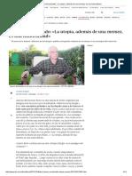 Antonio Escohotado_ «La Utopía, Además de Una Memez, Es Una Inmoralidad»