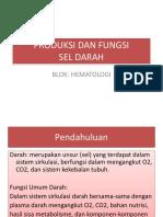 Produksi Dan Fungsi Sel Darah
