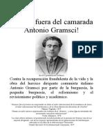 Manos Fuera Del Camarada Gramsci