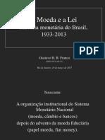 Aula 1 seminario PUC 2017-1_Moeda e lei(1).pdf