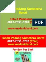GEGER !!!, WA 0812-7551-3282, Harga Tanah Di Padang Kota