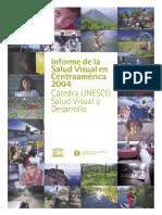Informe de La Salud Visual a Centroamerica 2004