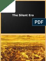 The Silent Era