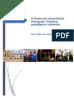 O Protocolo Universitário Português Coimbra, Paradigma e Referente - Artur Filipe Dos Santos