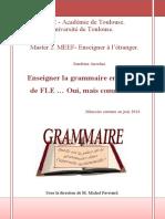 Enseigner La Grammaire, Oui… Mais Comment - Le Traitement de La Grammaire en Classe de FLE