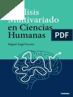 Análisis Multivariado en Ciencias Humana.  Miguel Ángel Escotet