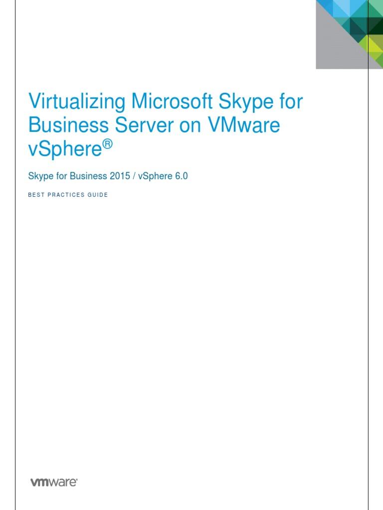Vmware Skype for Business on Vmware Vsphere Best Practices