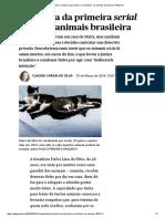 """Brasil _ a História Da Primeira """"Serial Killer"""" de Animais Brasileira _ PÚBLICO"""