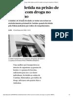 Tráfico de Droga _ Mulher Detida Na Prisão de Custóias Com Droga No Organismo _ PÚBLICO