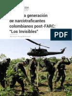 La Nueva Generación de Narcotraficantes Colombianos Post FARC Los Invisibles