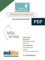 Oficina - Práticas Restaurativas Na Comunidade Escolar - Equipe Justiça Em Círculo Do Mediativa