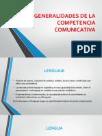 GENERALIDADES DE LA COMPETENCIA COMUNICATIVA.pptx