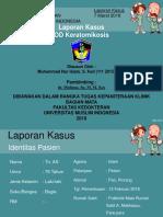 Ppt - Laporan Kasus Keratomikosis