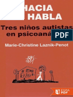 Hacia El Habla. Tres Ninos Auti Marie Christine Laznik Penot