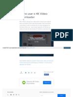 Www 4kdownload Com Pt Br Video How to Use 4k Video Downloade
