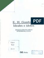 GOMBRICH E.H. - Ideales e Ídolos