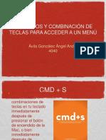 COMANDOS D Y COMBINACION DE TECLAS PARA ACCCEDER A UN MENÚ