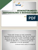 Aula de Biomonitoramento, Ecotoxicologia e Bioindicadores
