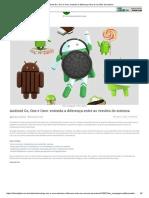 Android Go, One e Oreo_ Entenda a Diferença Entre as Versões Do Sistema