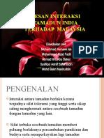 Kesan Interaksi Tamadun India Terhadap Malaysia