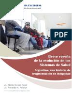 Breve reseña de la evolución de los sistemas de salud // Argentina
