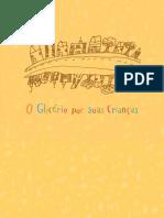 MOURA, Rodrigo de. O Glicério Por Suas Crianças