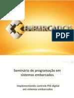 SPSE14-PidDigitalEmbarcados-FelipeNeves