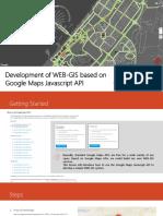 Development of WEB-GIS Based on Google Maps Javascript