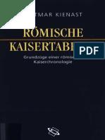 Dietmar Kienast Römische Kaisertabelle Grund züge einer römischen Kaiserchronologie 2004 (1).pdf